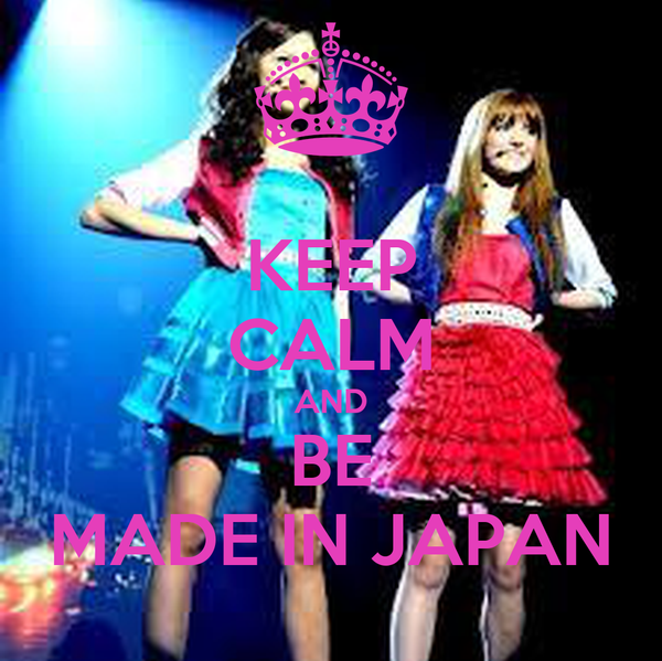 KEEP CALM AND BE MADE IN JAPAN
