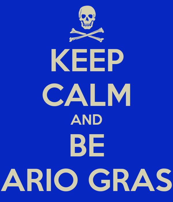 KEEP CALM AND BE MARIO GRASSI
