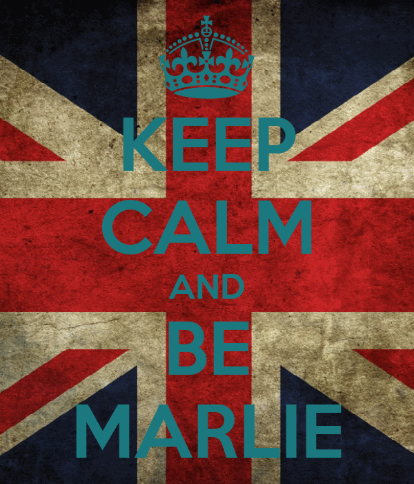 KEEP CALM AND BE MARLIE