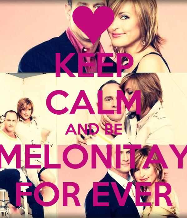 KEEP CALM AND BE MELONITAY FOR EVER