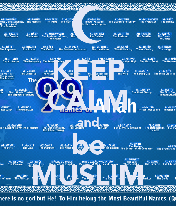 KEEP CALM and be MUSLIM