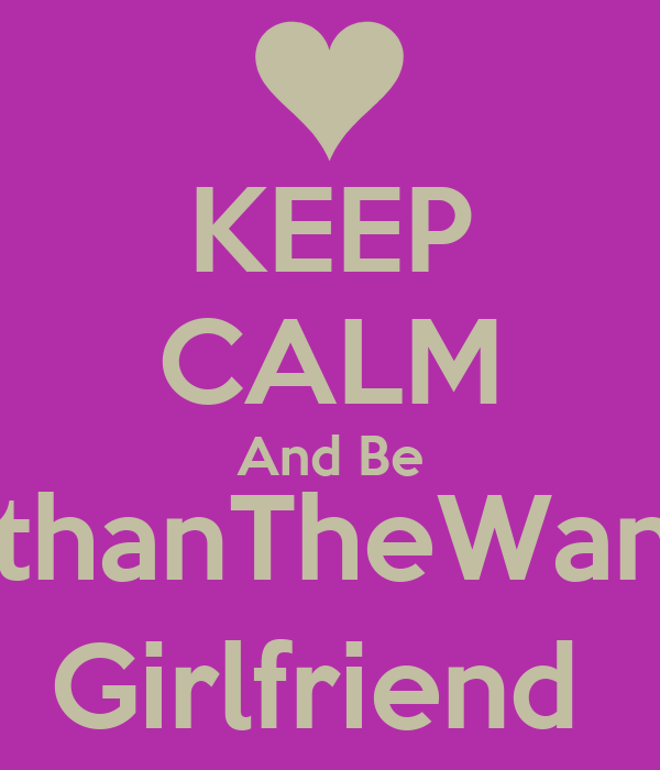 KEEP CALM And Be @NathanTheWanted's Girlfriend
