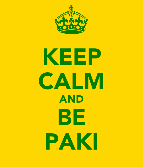 KEEP CALM AND BE PAKI