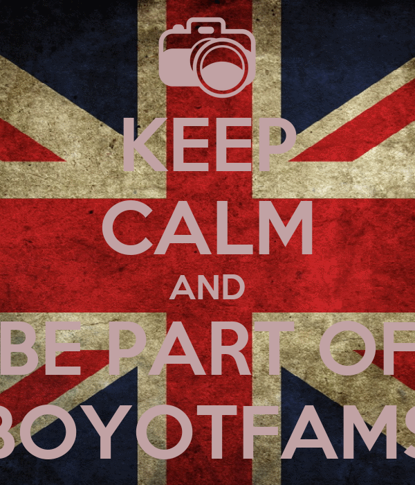 KEEP CALM AND BE PART OF BOYOTFAMS