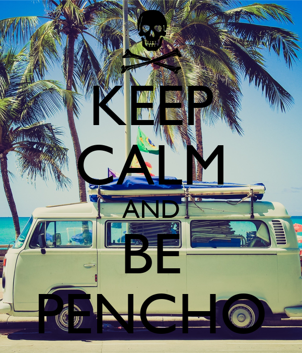 KEEP CALM AND BE PENCHO