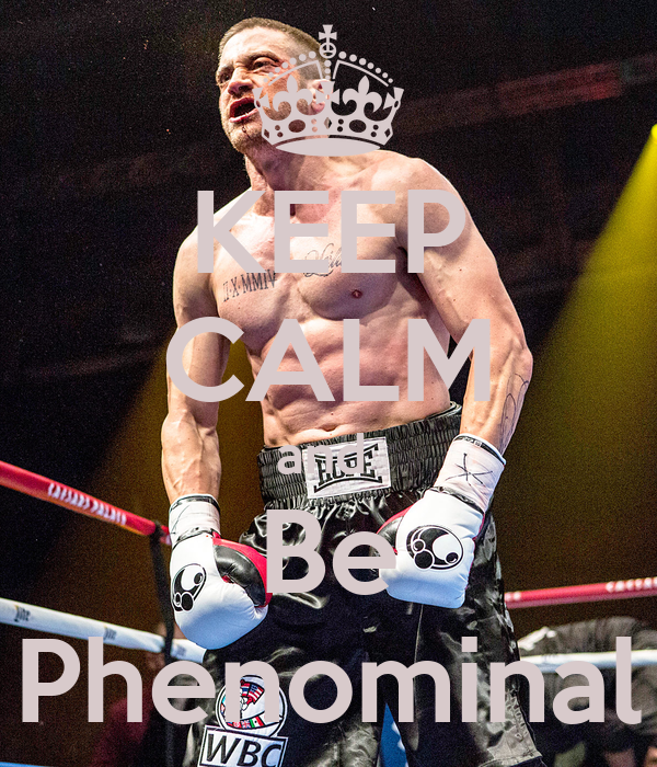 KEEP CALM and  Be Phenominal