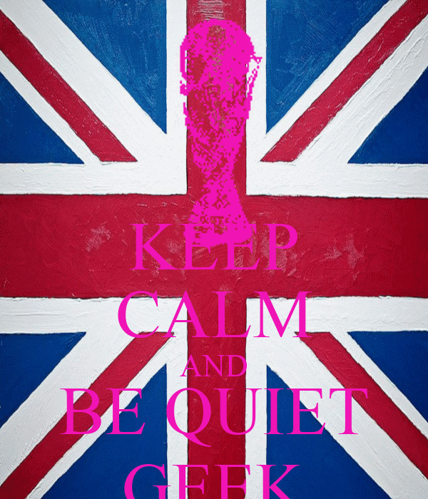 KEEP CALM AND BE QUIET GEEK