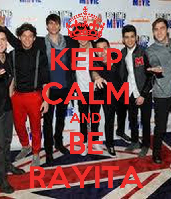 KEEP CALM AND BE RAYITA