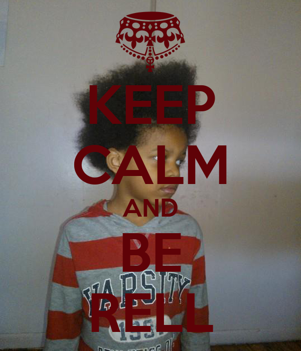 KEEP CALM AND BE RELL