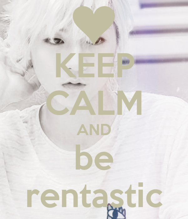 KEEP CALM AND be rentastic