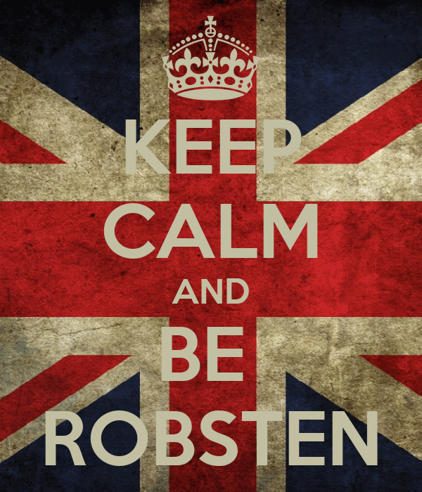 KEEP CALM AND BE  ROBSTEN