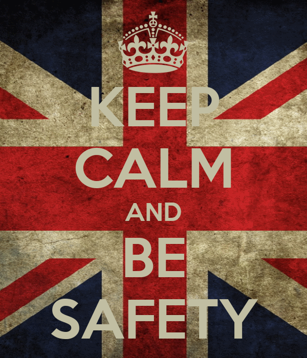 KEEP CALM AND BE SAFETY