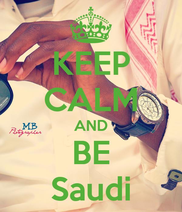 KEEP CALM AND BE Saudi