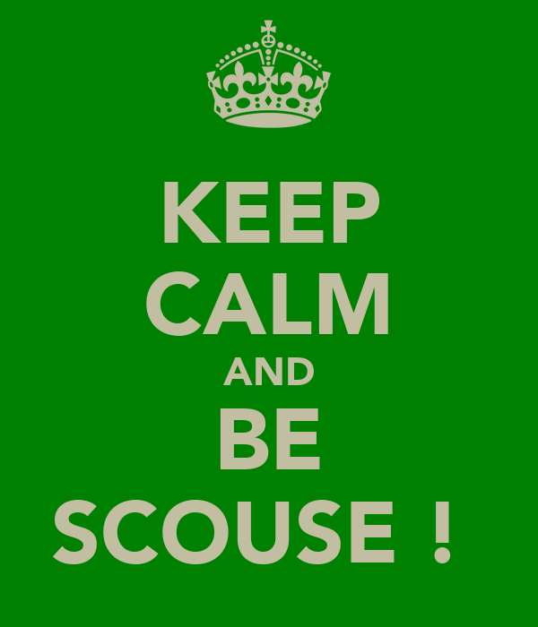 KEEP CALM AND BE SCOUSE !