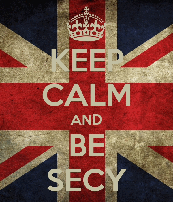 KEEP CALM AND BE SECY