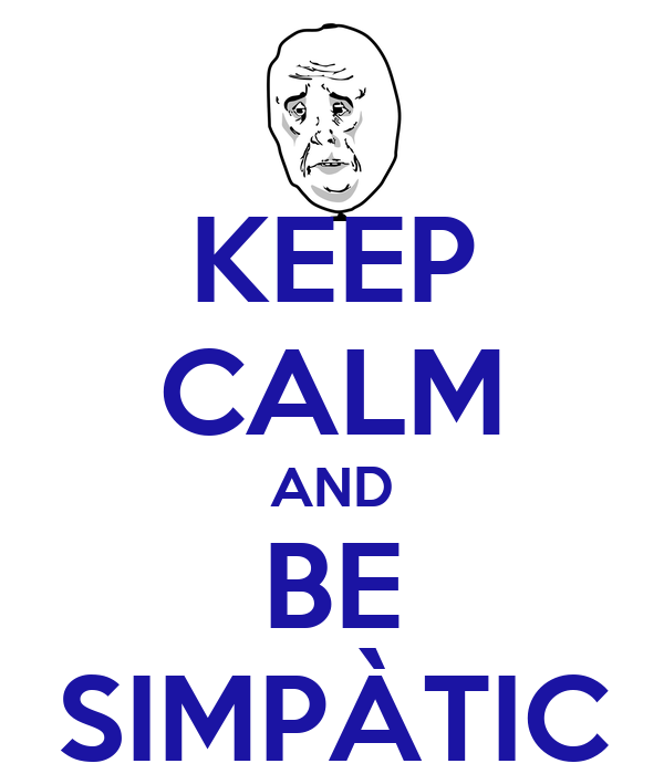 KEEP CALM AND BE SIMPÀTIC