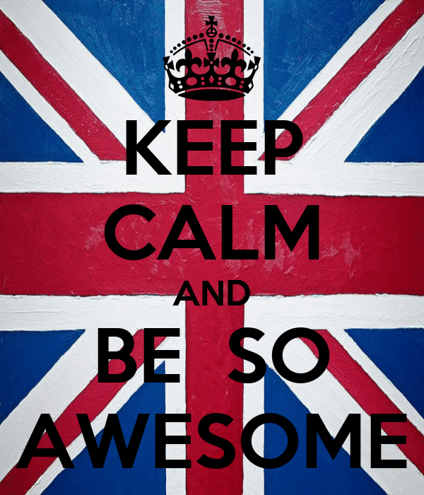 KEEP CALM AND BE  SO AWESOME