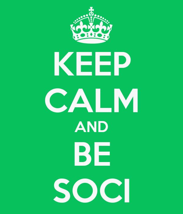 KEEP CALM AND BE SOCI