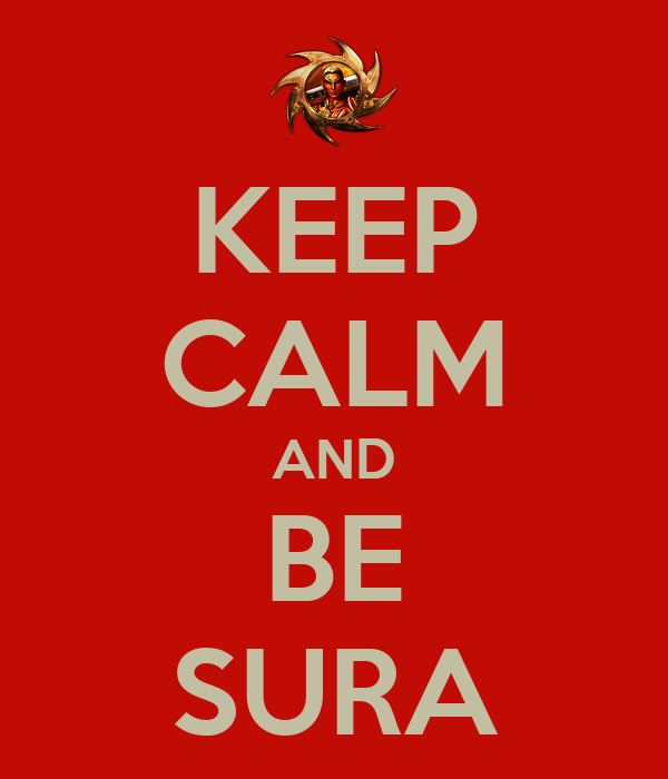 KEEP CALM AND BE SURA