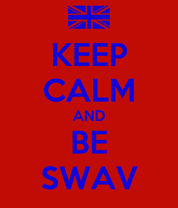 KEEP CALM AND BE SWAV