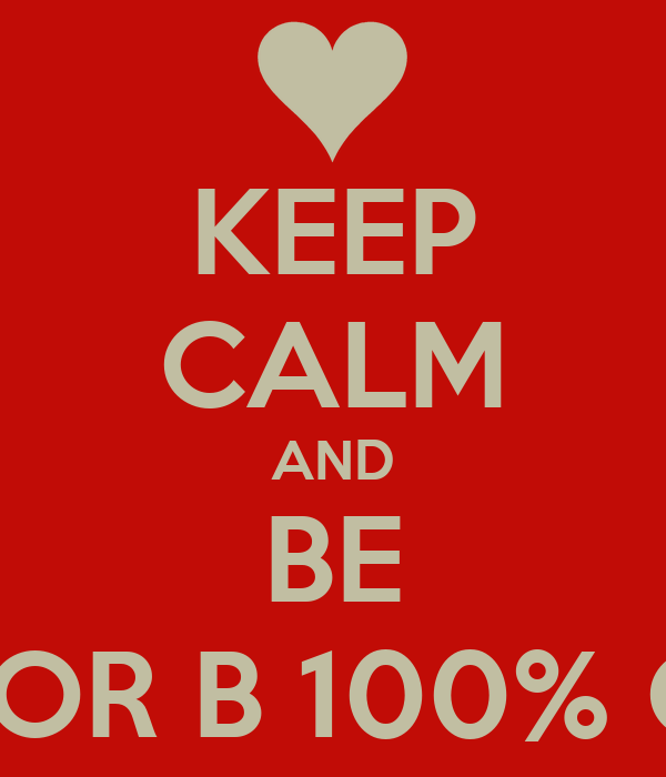 KEEP CALM AND BE TAYLOR B 100% COOL