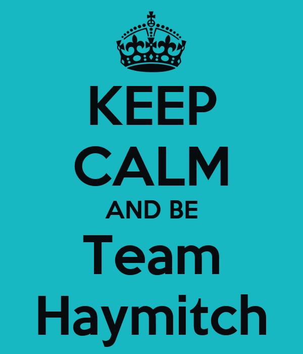 KEEP CALM AND BE Team Haymitch