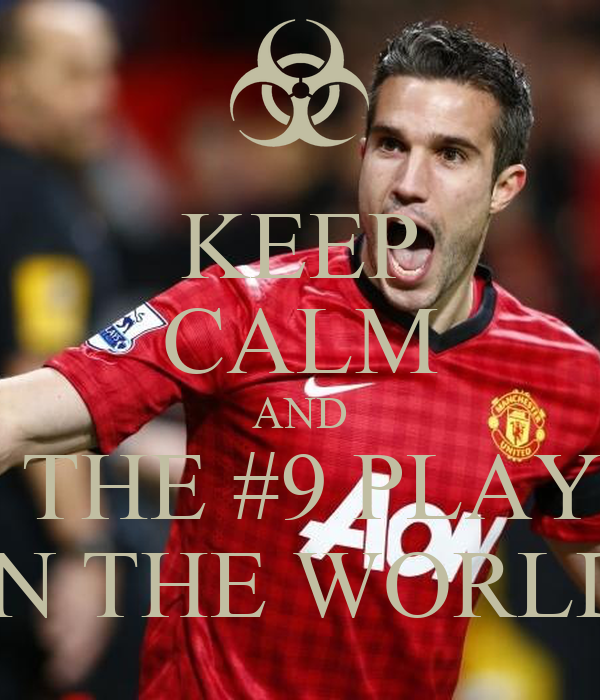 KEEP CALM AND BE THE #9 PLAYER IN THE WORLD