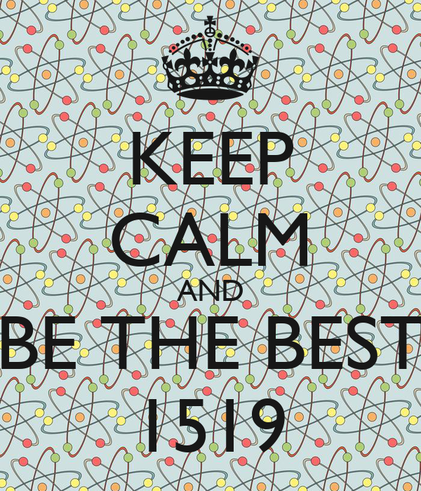 KEEP CALM AND BE THE BEST 1519