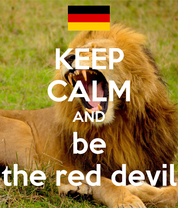 KEEP CALM AND be the red devil