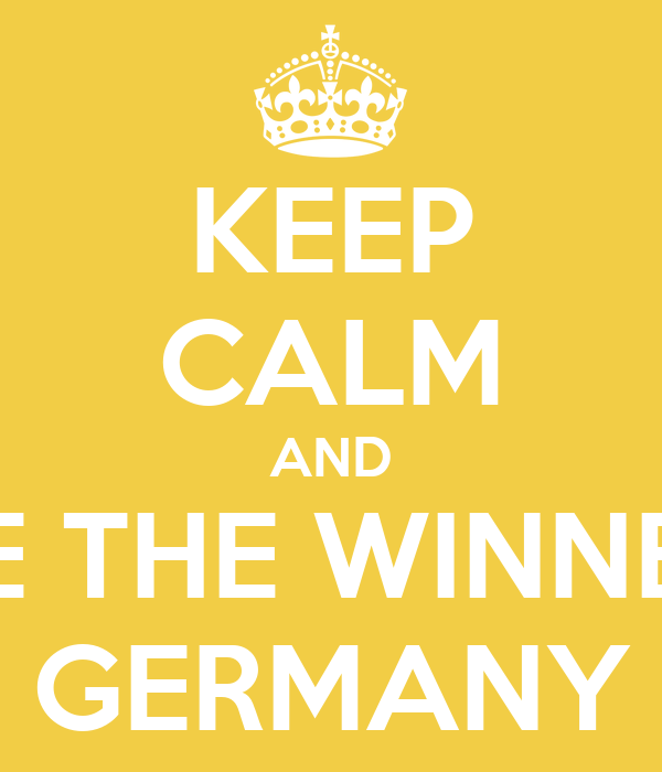 KEEP CALM AND BE THE WINNER GERMANY