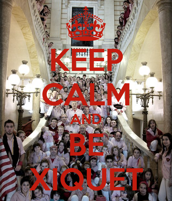 KEEP CALM AND BE XIQUET