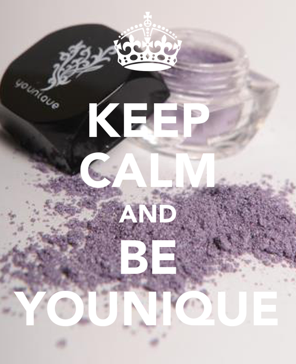 KEEP CALM AND BE YOUNIQUE