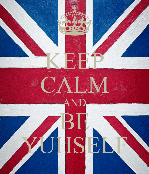 KEEP CALM AND BE YUHSELF