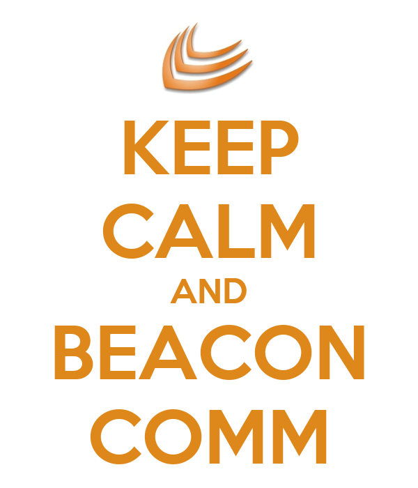 KEEP CALM AND BEACON COMM
