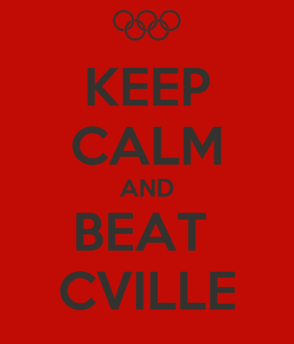 KEEP CALM AND BEAT  CVILLE