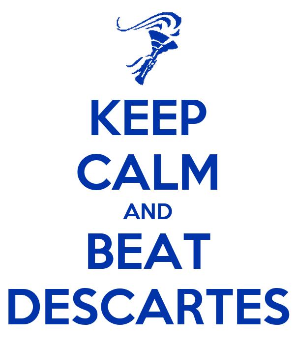 KEEP CALM AND BEAT DESCARTES