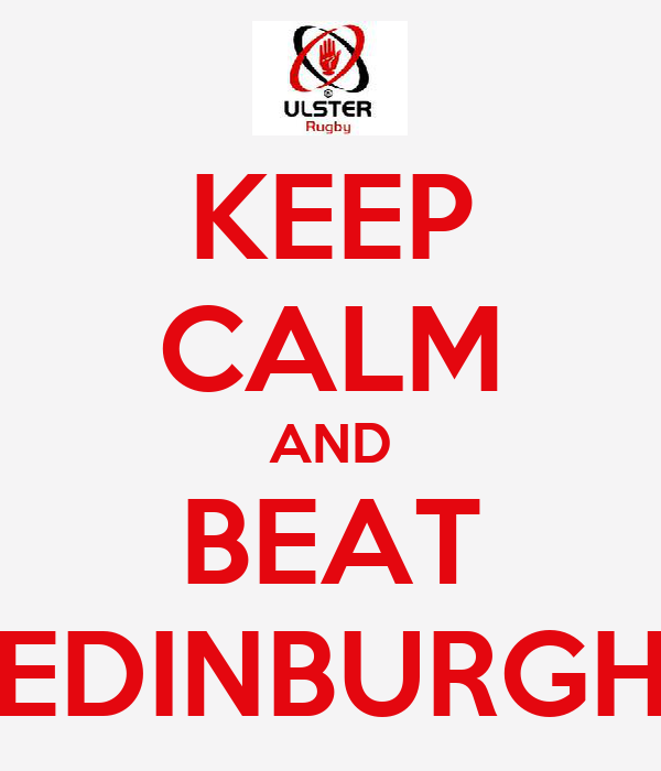 KEEP CALM AND BEAT EDINBURGH