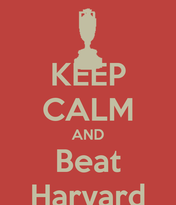KEEP CALM AND Beat Harvard