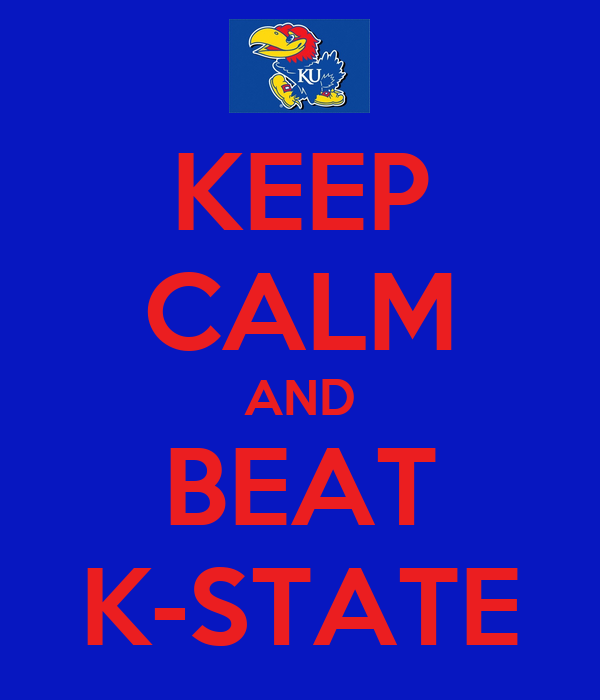 KEEP CALM AND BEAT K-STATE
