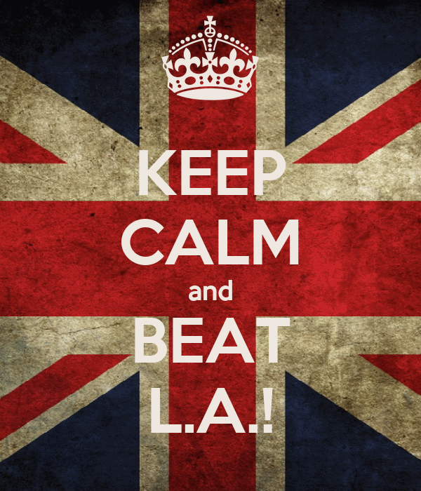 KEEP CALM and BEAT L.A.!