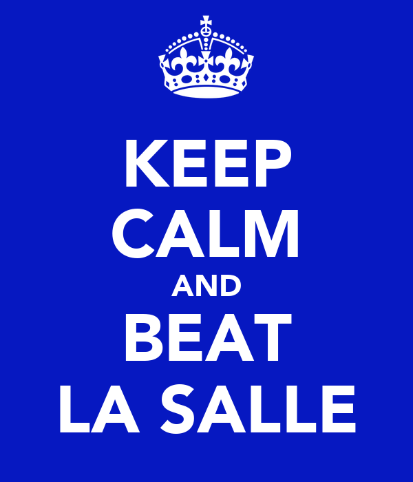 KEEP CALM AND BEAT LA SALLE