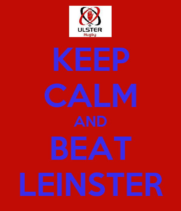 KEEP CALM AND BEAT LEINSTER