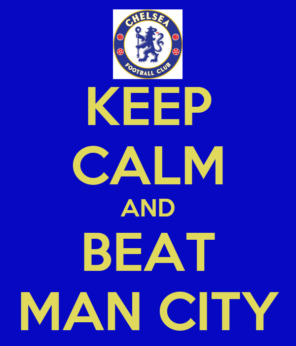 KEEP CALM AND BEAT MAN CITY