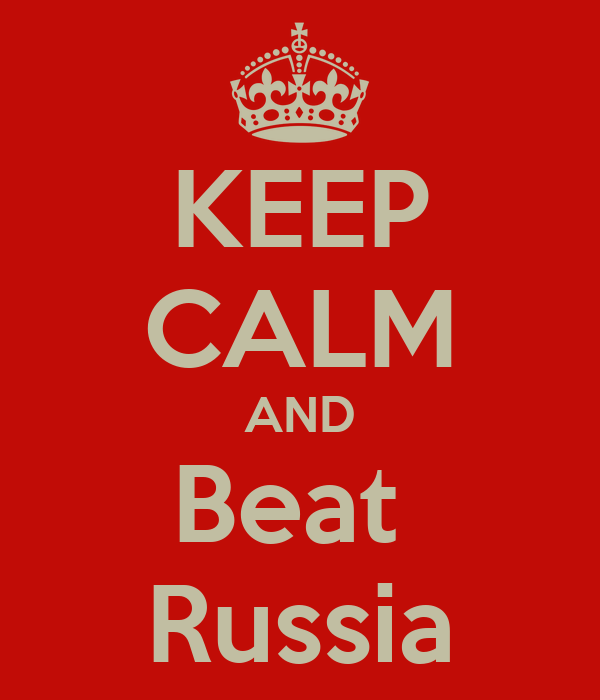 KEEP CALM AND Beat  Russia