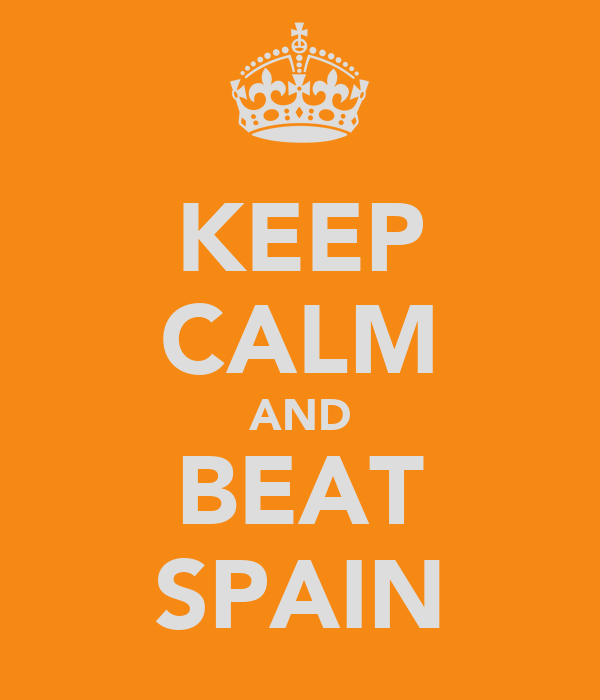KEEP CALM AND BEAT SPAIN