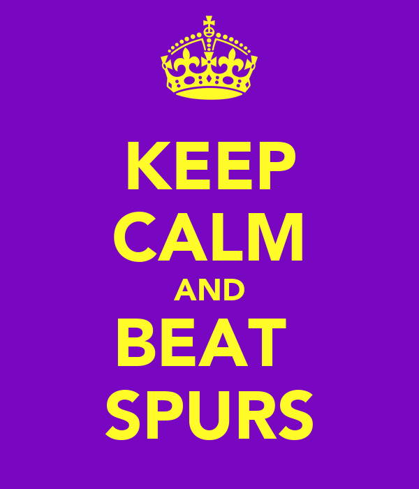 KEEP CALM AND BEAT  SPURS