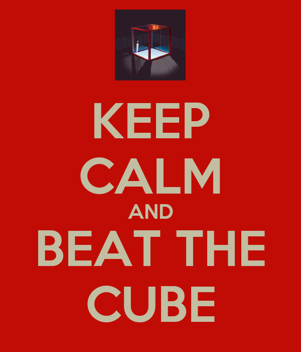 KEEP CALM AND BEAT THE CUBE