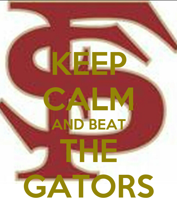 KEEP CALM AND BEAT THE GATORS