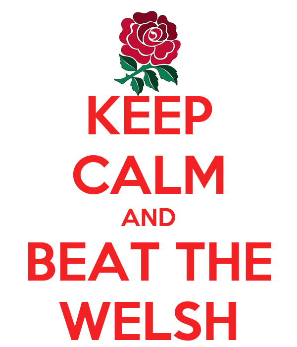 KEEP CALM AND BEAT THE WELSH