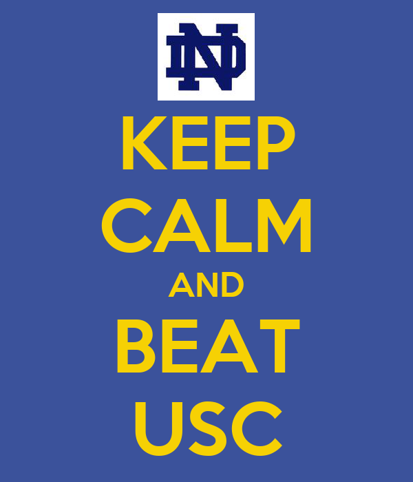 KEEP CALM AND BEAT USC